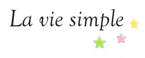 La simplicité au quotidien